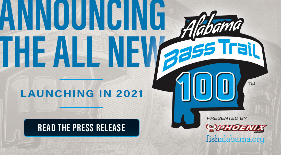 Announcing the all new Alabama Bass Trail 100. Launching in 2021.